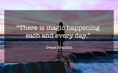 Where's the Magic in your Life?